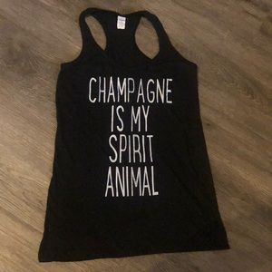 Champagne is my Spirit Animal | Tank Top Small